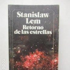 Libros de segunda mano: RETORNO A LAS ESTRELLAS. STANISLAW LEM. BRUGUERA. Lote 164000158