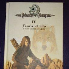 Libri di seconda mano: FENRIS EL ELFO. CRONICAS DE LA TORRE IV. LAURA GALLEGO GARCÍA. Lote 164160054