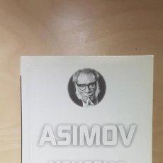 Libros de segunda mano: MEMORIAS - ISAAC ASIMOV - EDICIONES B 2000. BOLSILLO. Lote 164670954
