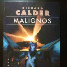 Libros de segunda mano: MALIGNOS - RICHARD CALDER - GIGAMESH. Lote 164765248