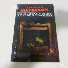 Libros de segunda mano: RICHARD MATHESON. LOS PRIMEROS CUENTOS. GIGAMESH CIENCIA FICCION. Lote 164772974