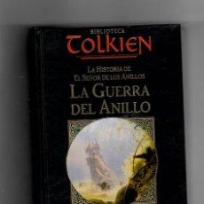Libros de segunda mano: LA GUERRA DEL ANILLO - BIBLIOTECA TOLKIEN 3. Lote 50505630