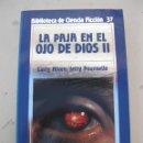 Libros de segunda mano: LA PAJA EN EL OJO DE DIOS II - LARRY NIVEN & JERRY POURNELLE - BIBLIOTECA DE CIENCIA FICCIÓN Nº 37.. Lote 165204942