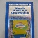 Libros de segunda mano: ANTOLOGÍA DE NOVELAS DE ANTICIPACIÓN II - VV. AA. - BIBLIOTECA DE CIENCIA FICCIÓN Nº 59 - ORBIS.. Lote 165206550
