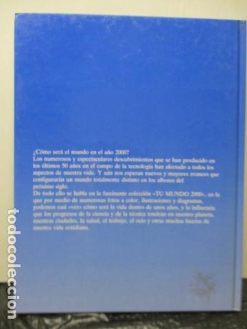 Libros de segunda mano: LA TECVNOLOGÍA - PETER EVANS / ISAAC ASIMOV - TU MUNDO 2000 - EDITORIAL DEBATE, EXCELENTE ESTADO. - Foto 19 - 165273858