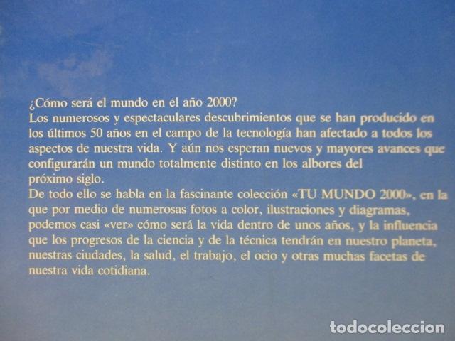 Libros de segunda mano: LA TECVNOLOGÍA - PETER EVANS / ISAAC ASIMOV - TU MUNDO 2000 - EDITORIAL DEBATE, EXCELENTE ESTADO. - Foto 20 - 165273858