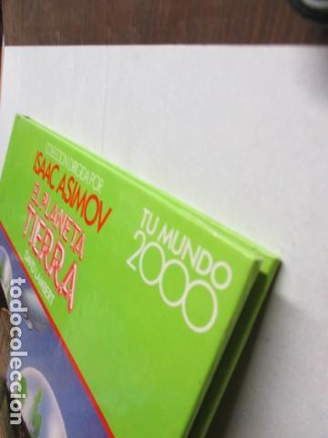 Libros de segunda mano: EL PLANETA TIERRA - DAVID LAMBE / ISAAC ASIMOV - TU MUNDO 2000 - EDITORIAL DEBATE, EXCELENTE ESTADO. - Foto 4 - 165274042