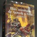 Libros de segunda mano: MÁS AVENTURAS DE GOTRECK Y FÉLIX. Lote 165665225