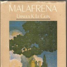 Libros de segunda mano: URSULA K. LE GUIN. MALAFRENA. NARRATIVAS EDHASA. Lote 165679170