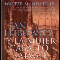 Libros de segunda mano: CIENCIA FICCION. WALTER M. MILLER. SAN LEIBOWITZ Y LA MUJER CABALLO SAL. NOVA 132. EDIC. B RUSTICA.. Lote 206287892