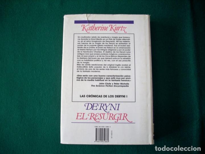 Libros de segunda mano: DERYNI - EL RESURGIR - JAQUE MATE - LA GRANDEZA - KATHERINE KURTZ - NOVA FANTASÍA - EDICIONES B.1991 - Foto 8 - 110733071