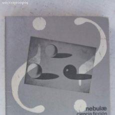 Libros de segunda mano: NEBULAE 2ª Nº 10 - A - CORDWAINER SMITH - EN BUSCA DE TRES MUNDOS - EDHASA 1977 - CAJA 11. Lote 167064328