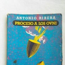 Libros de segunda mano: PROCESO A LOS OVNI. Lote 167183816