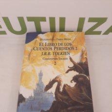 Libros de segunda mano: HISTORIA DE LA TIERRA MEDIA.EL LIBRO DE LOS CUENTOS PERDIDOS 2.J.R.R TOLKIEN.CHRISTOPHER TOLKIEN 2.. Lote 167446864