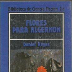 Libros de segunda mano: DANIEL KEYES. FLORES PARA ALGERNON. ORBIS. Lote 167521036