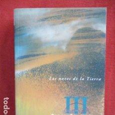 Libros de segunda mano: LA SAGA DEL RETORNO III - LAS NAVES DE LA TIERRA - ORSON SCOTT CARD. Lote 167639544