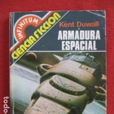Libros de segunda mano: INFINITUM. AUTOR: KENT DUWALL. NÚMERO 42: ARMADURA ESPACIAL. Lote 167642456