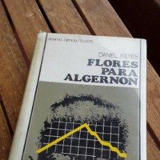 Libros de segunda mano: FLORES PARA ALGERNON, DE DANIEL KEYES. ACERVO N° 1. TAPA DURA. RARO. INTELIGENCIA ARTIFICIAL.. Lote 167957136