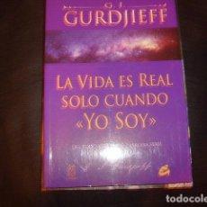 Libros de segunda mano: LA VIDA ES REAL SOLO CUANDO YO SOY , G.I. GURDJIEFF. Lote 168107836