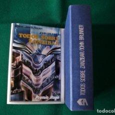 Livres d'occasion: TODOS SOBRE ZANZIBAR - JOHN BRUNNER - ACERVO - 2ª EDICIÓN - AÑO 1987. Lote 168249026