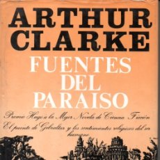 Libros de segunda mano: ARTHUR CLARKE : FUENTES DEL PARAÍSO (ULTRAMAR, 1981) PRIMERA EDICIÓN. Lote 168322324