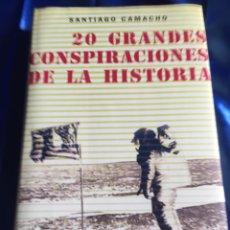 Libros de segunda mano: 20 GRANDES CONSPIRACIONES DE LA HISTORIA. Lote 168367953