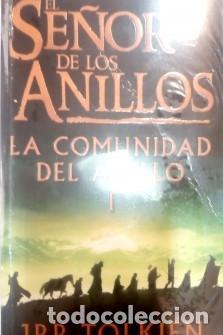 EL SEÑOR DE LOS ANILLOS (LA COMUNIDAD DEL ANILLO) JRR TOLKIEN (Libros de Segunda Mano (posteriores a 1936) - Literatura - Narrativa - Ciencia Ficción y Fantasía)