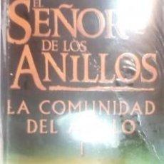 Libros de segunda mano: EL SEÑOR DE LOS ANILLOS (LA COMUNIDAD DEL ANILLO) JRR TOLKIEN. Lote 168548256