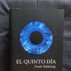 Libros de segunda mano: EL QUINTO DÍA DE FRANK SCHÄTZING. Lote 168596108