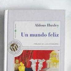 Libros de segunda mano: UN MUNDO FELIZ ALDOUS HUXLEY TAPA DURA. Lote 168714701