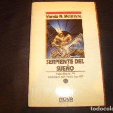 Libros de segunda mano: SERPIENTE DEL SUEÑO , VONDA N. MCLNTYRE. Lote 168998312