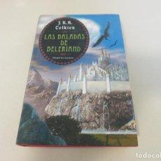 Libros de segunda mano: LAS BALADAS DE BELERIAND - J.R.R. TOLKIEN - EDICIÓN EN TAPA DURA CÍRCULO DE LECTORES FANTASIA. Lote 218626201