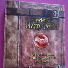 Libros de segunda mano: ENCICLOPEDIA HARRY POTTER LA PRIMERA GUIA COMPLETA NO OFICIAL DE LA TORRE.. Lote 153947554