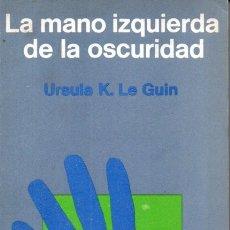 Libros de segunda mano: URSULA K. LE GUIN : LA MANO IZQUIERDA DE LA OSCURIDAD (MINOTAURO, 1973). Lote 169807856