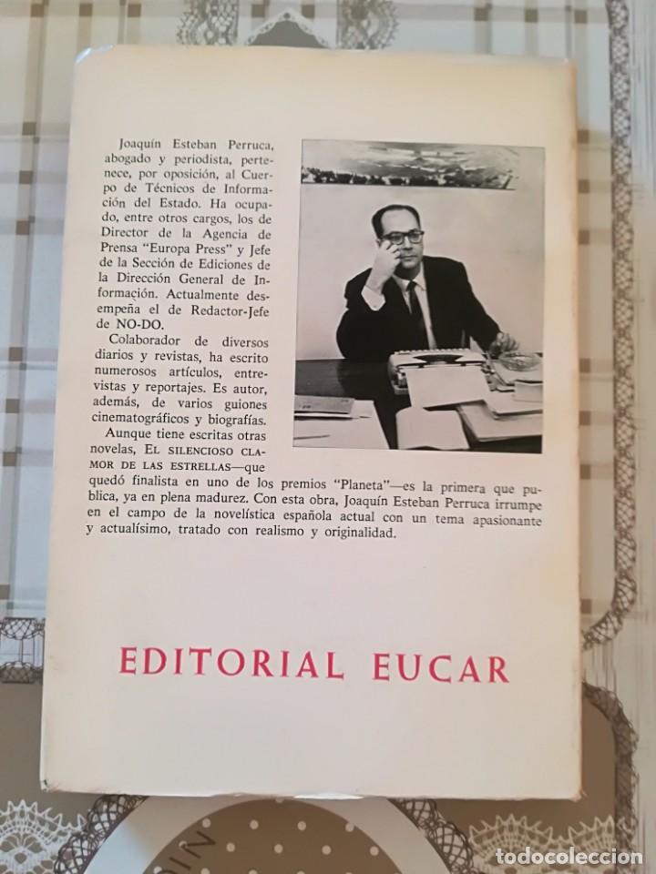 Libros de segunda mano: El silencioso clamor de las estrellas - Joaquín Esteban Perruca - 1969 - Foto 2 - 169910948