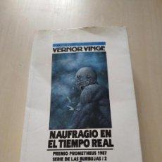Libros de segunda mano: NAUFRAGIO EN TIEMPO REAL - VERNOR VINGE. NOVA. Lote 169943784