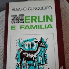 Libros de segunda mano: ÁLVARO CUNQUEIRO. MERLÍN E FAMILIA. EDITORIAL GALAXIA.. Lote 170289984