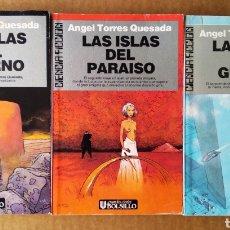 Libros de segunda mano: LOTE TRILOGÍA LAS ISLAS DEL INFIERNO COMPLETA, DE ÁNGEL TORRES QUESADA (ULTRAMAR CIENCIA FICCIÓN). Lote 170354670