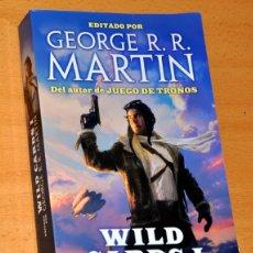 Libros de segunda mano: WILD CARDS I - EDITADO POR GEORGE R. R. MARTIN - EDITORIAL TIMUN MAS - 1ª EDICIÓN - MARZO 2013. Lote 170490988