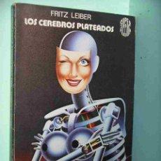 Libros de segunda mano: LOS CEREBROS PLATEADOS, FRITZ LEIBER, ED. MARTÍNEZ ROCA SUPER FICCIÓN Nº 8, AÑO 1981 C3. Lote 170513681