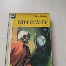 Libros de segunda mano: ¡VAYA PLANETA! - PIERRE VERSINS. EDHASA NEBULAE. Lote 171105458