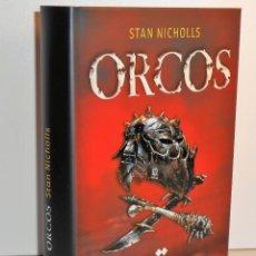 Libros de segunda mano: STAN NICHOLLS. ORCOS. TRILOGÍA COMPLETA EN UN TOMO, MARLOW/EDHASA. Lote 171123327