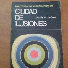 Libros de segunda mano: CIUDAD DE ILUSIONES/URSULA K LEGUIN. Lote 171240023