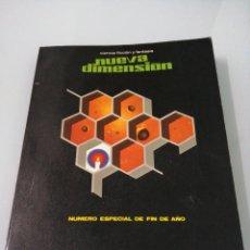 Libros de segunda mano: NUEVA DIMENSION. NUMERO ESPECIAL FIN DE AÑO 1972.. Lote 171243512