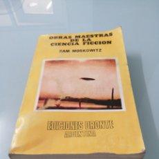 Libros de segunda mano: SAM MOSKOWITZ. OBRAS MAESTRAS DE LA CIENCIA FICCIÓN. ED. DRONTE ARGENTINA. Lote 171244320