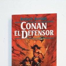 Libros de segunda mano: CONAN EL DEFENSOR. ROBERT JORDAN. SERIE CONAN INEDITO Nº 8. TDK391. Lote 171592764