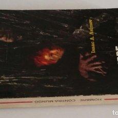 Libros de segunda mano: HOMBRE CONTRA MUNDO / ASIMOV, ISAAC.. Lote 171704863