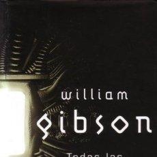 Libros de segunda mano: TODAS LAS FIESTAS DEL MAÑANA - WILLIAM GIBSON - MINOTAURO - 2002 - TAPA DURA CON SOBRECUBIERTA. Lote 171734763