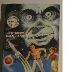 Libros de segunda mano: COLECCIÓN ESPACIO EXTRA. JOHNNY GARLAND. HOMBRE 3.113 EDICIONES TORAY 1962. Lote 171787430