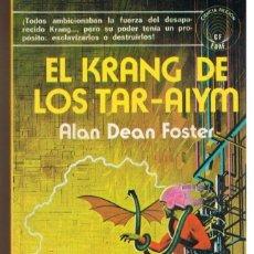 Libros de segunda mano: EL KRANG DE LOS TAR-AIYM. COLECCIÓN CIENCIA FICCION Nº 7. - DEAN FOSTER, ALAN.. Lote 171789560